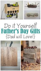 the best fathers day gifts to make for dads and grandpas handmade diy craft project