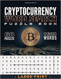 Armchair sleuthers have expended countless hours trying to deduce the identity of its pseudonymous creator, and miners have expended countless more. Amazon Com Cryptocurrency Word Search Puzzle Book 68 Larges Print Puzzles 1600 Words About Blockchain And Crypto Assets 8 5x11po 89 Pages Perfect Gift For Bitcoin Ethereum Xrp Monero Litecoin Enthusiast 9798623928412 Puzzle Books Mtp Books
