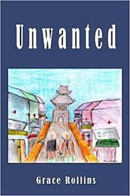 Unwanted: Grace Rollins: 9781610180412: Amazon.com: Books