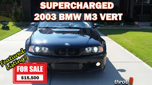 BMW Convertible bmw e46 supercharger for sale : SUPERCHARGED E46 M3 FOR SALE * Throtl - Featured Listing 007 ...