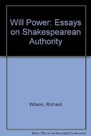 will power essays on shakespearean authority  9780814324912 will power essays on shakespearean authority