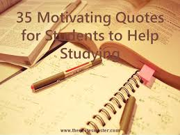 Motivating Quotes Unique 48 Motivating Quotes For Students To Help Studying
