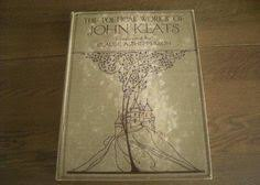 john keats for the love of words john keats the poetical works of john keats edited by laurence binyon a critical essay by robert