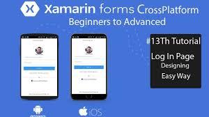 Xamarin Forms Ui Design Xamarin Forms Advanced Login Page Ui Design Tutorial 13