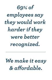 motivational quotes for employees how to do employee rewards whitepaper 69% of employees say they would work harder if they were better recognized