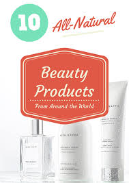 10 all natural beauty s from