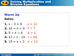 1 4 solving multiplication and division equations warm up solve