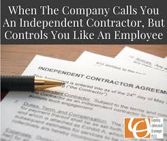 When You Are An Independent Contractor Controls You Like An Employee
