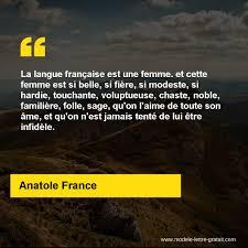 La Langue Française Est Une Femme Et Cette Femme Est Si Belle
