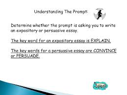 five steps to successful writing there are five steps to writing determine whether the prompt is asking you to write an expository or persuasive essay