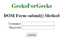 Submit Form Html Dom Form Submit Method Geeksforgeeks