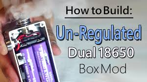 how to build unregulated dual 18650 box mod mosfet findmyvapes