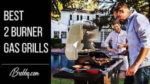 best 2 burner gas grills