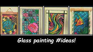 Glass Painting Ideas Designs Glass Painting Ideas
