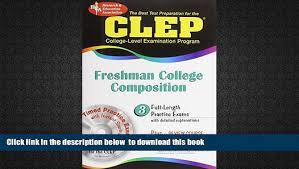 steps to writing college composition clep essay scoring guidelines for the clep freshman college composition optional essay what is clep