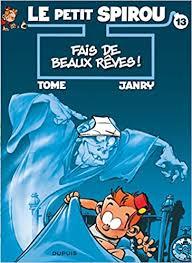 """<b>Le Petit Spirou</b> - Tome 13 - Fais de beaux rêves (Dupuis """"Tous ..."""