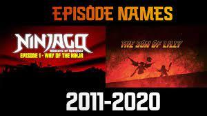 All Ninjago Episode Names Season 1-13 (2011-2020) - YouTube