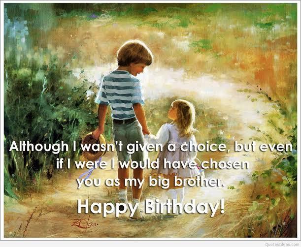 birthday status for elder brother