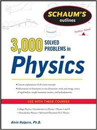 amazon com schaum s solved problems in physics schaum s  schaum s 3 000 solved problems in physics schaum s outlines 1st edition
