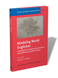 Modeling World Englishes Assessing The Interplay Of
