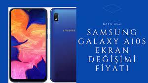 Samsung Galaxy A10s ekran değişimi fiyatı