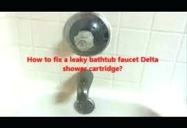 bathtub leaking drippy bathtub faucet bathtub spout leaking faucet info how to fix a dripping bathtub bathtub leaking