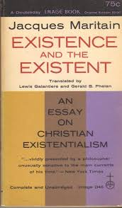 existence and the existent an essay on christian existentialism existence and the existent an essay on christian existentialism jacques maritain com books