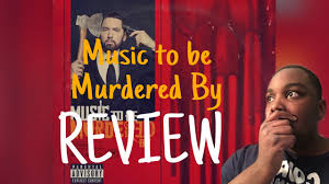 Eminem Music To Be Murdered By Review - YouTube
