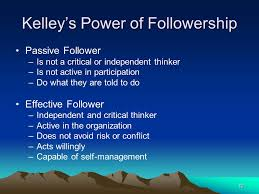 followership ppt video online  kelley s power of followership