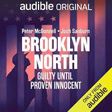Brooklyn North   Podcasts on Audible   Audible.com