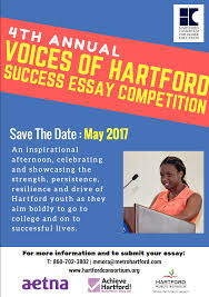 high school seniors 4th annual voices of hartford success essay high school seniors 4th annual voices of hartford success essay competition open for submissions