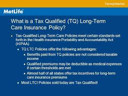 training materials what is a tax qualified tq long term care insurance policy