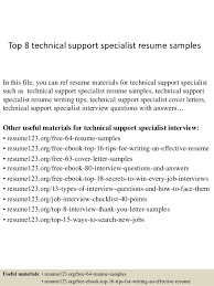 Top 8 technical support specialist resume samples In this file, you can ref  resume materials ...