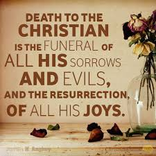 Christian Quotes On Death Best Of 24 Things About The Christian's Death ChristianQuotes