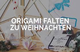 Papier Origami Zu Weihnachten Falte Jetzt Deine