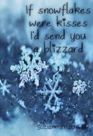 Snowflake Love Quotes Beauteous Quote Quotes Quoted Quotation Quotations If Snowflakes Were Kisses I