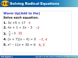holt algebra 1 11 9 solving radical equations warm up add to hw