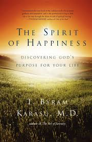 The Spirit Of Happiness Book By T Byram Karasu Official