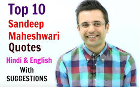 Most Famous Quotes 6 Inspiration Top 24 Inspirational Sandeep Maheshwari Quotes In Hindi And English
