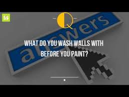 clean walls before paintingWhat Do You Wash Walls With Before You Paint  YouTube