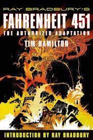 it goes by the very long name ray bradbury s fahrenheit 451 the authorized adaptation juniper books