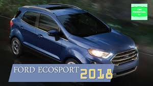 2018 ford 6 7 specs.  specs 2018 ford ecosport review  performance more features u0026 specifications on ford 6 7 specs