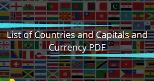 World Currency Chart Pdf Countries Capital Currency And Languages Bankexamstoday