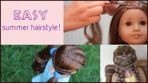 Cute American Girl Doll Hairstyles 368457 Easy Summer Hairstyle For