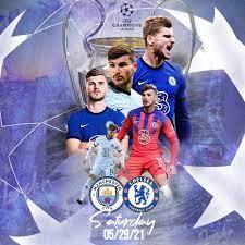 تشكيلة تشيلسي أمام مانشستر سيتي اليوم في نهائي دوري أبطال أوروبا 2021