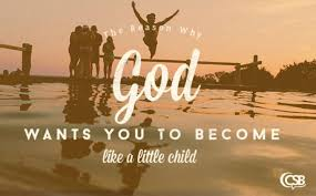 Kingdom Of Heaven Quotes Mesmerizing The Reason Why God Wants You To Be Like A Little Child