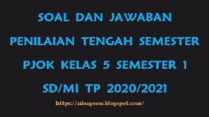 We did not find results for: Download Soal Pts Uts Pjok Kelas 5 Semester 1 Sd Mi Kurikulum 2013 Tp 2020 2021 Blog Paperplane