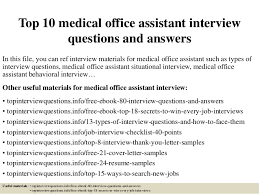 Interview Questions And Answers For Office Assistant Top 10 Medical Office Assistant Interview Questions And