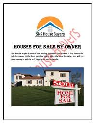 houses for sale from owner houses for sale by owner sns house buyers by sns house buyers issuu