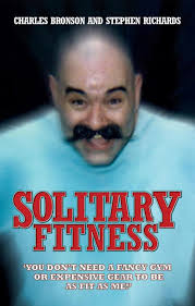 solitary fitness charlie bronson stephen richards 8601404219320 amazon books